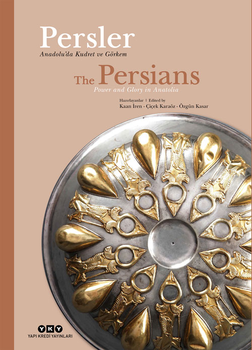 Persler - Anadolu'da Kudret ve Görkem / The Persians - Power and Glory in Anatolia