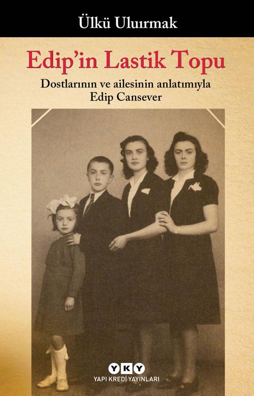 Edip'in Lastik Tpu, Ülkü Ilıırmak, Yapı Kredi Yayınları