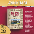 Kasım Ayı Kitabı: 101 YAPI ve YER - TÜRKİYE