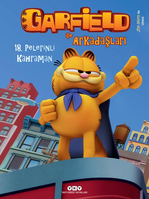 Garfield ile Arkadaşları 18 - Pelerinli Kahraman