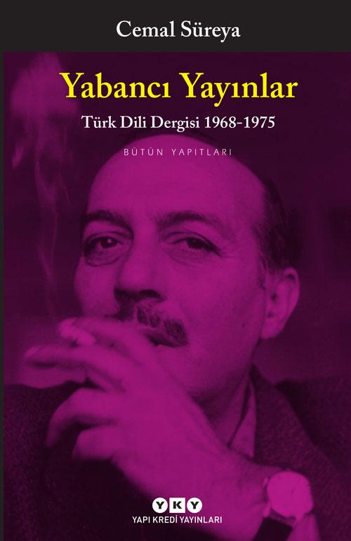 Yabancı Yayınlar - Türk Dili Dergisi 1968-1975 -  Bütün Yapıtları