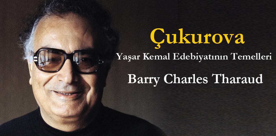 Çukurova - Yaşar Kemal Edebiyatının Temelleri