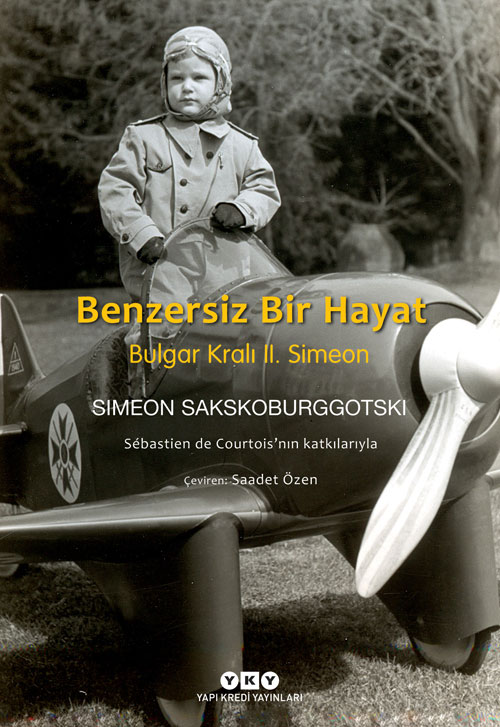 Benzersiz Bir Hayat - Bulgar Kralı II. Simeon
