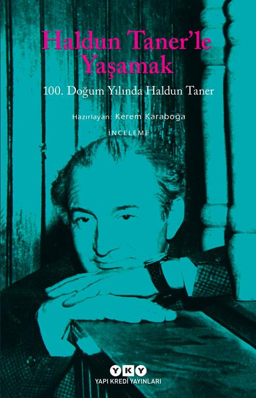 Haldun Taner'le Yaşamak - 100. Doğum Yılında Haldun Taner