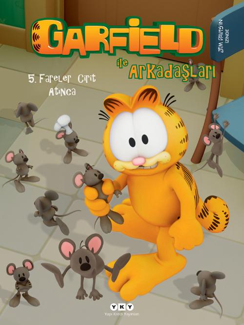 Garfield ile Arkadaşları 5 - Fareler Cirit Atınca