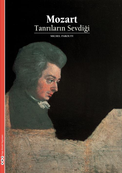 Mozart - Tanrıların Sevdiği