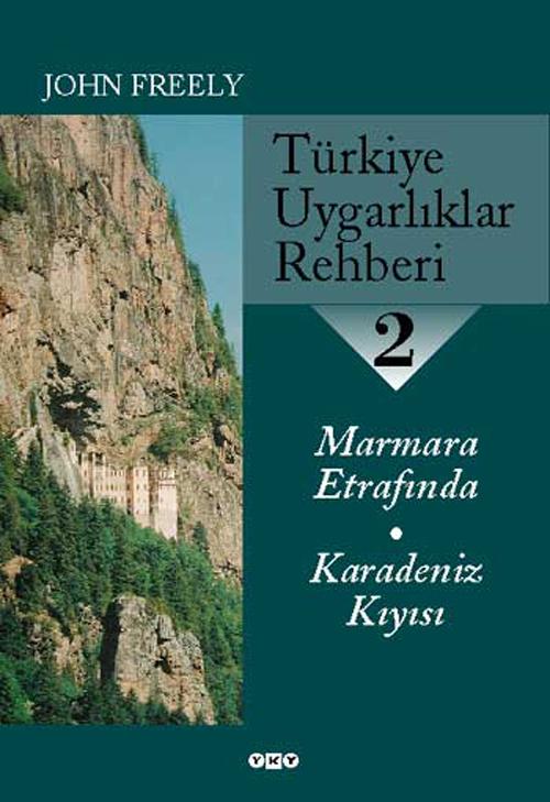 Türkiye Uygarlıklar Rehberi - 2 / Marmara Etrafında - Karadeniz Kıyısı