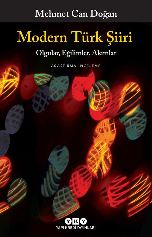 Modern Türk Şiiri - Olgular, Eğilimler, Akımlar