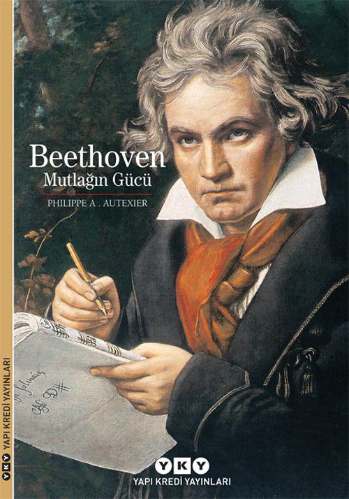 Beethoven - Mutlağın Gücü