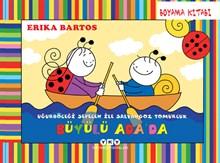 Uğurböceği Sevecen ile Salyangoz Tomurcuk - Büyülü Ada'da - Boyama Kitabı