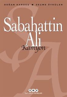 Kamyon - Seçme Öyküler - Sabahattin Ali