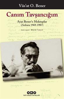 Canım Tavşancığım - Ayşe Bener'e Mektuplar (Ankara 1969-1987)