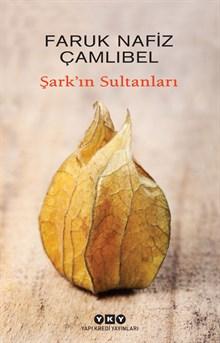 Şark'ın Sultanları
