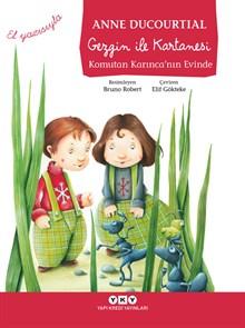 Gezgin ile Kartanesi - Komutan Karınca'nın Evinde