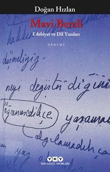 Mavi Bereli - Edebiyat ve Dil Yazıları
