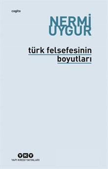 Türk Felsefesinin Boyutları - Bütün Yapıtları