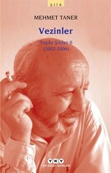 Vezinler - Toplu Şiirler II (2002 - 2006)
