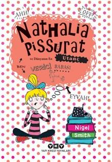 Nathalia Pissurat ve Dünyanın En Utanç Verici Babası