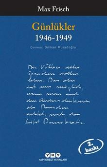 Günlükler - 1946-1949 /  Max Frisch