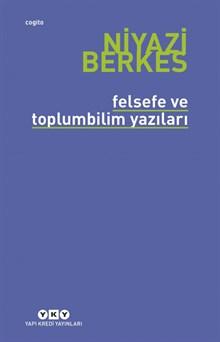Felsefe ve Toplumbilim Yazıları