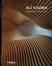 Ali Kazma - Engellemeler / Obstructions