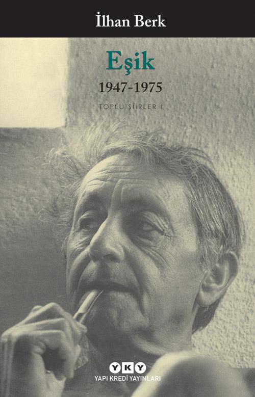 Eşik / 1947-1975 - Toplu Şiirler I