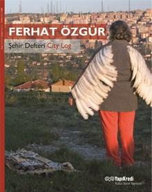 Ferhat Özgür - Şehir Defteri