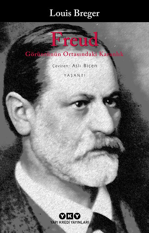 Freud - Görüntünün Ortasındaki Karanlık