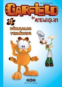Garfield ile Arkadaşları 4 - Pizzalar Tehlikede