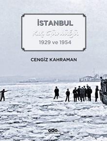 İstanbul Kış Günlüğü - 1929 ve 1954