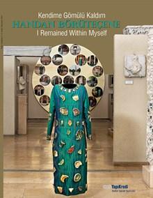 Kendime Gömülü Kaldım - I Remained Within Myself - Handan Börüteçene