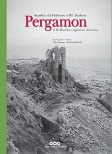 Pergamon - Anadolu'da Hellenistik Bir Başkent /A Hellenistic Capital in Anatolia