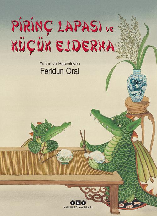 Pirinç Lapası ve Küçük Ejderha