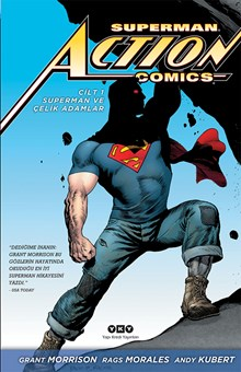 Superman Action Comics - Superman ve Çelik Adamlar