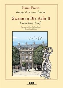 Swann'ın Bir Aşkı - II - Swann'ların Tarafı / Kayıp Zamanın İzinde