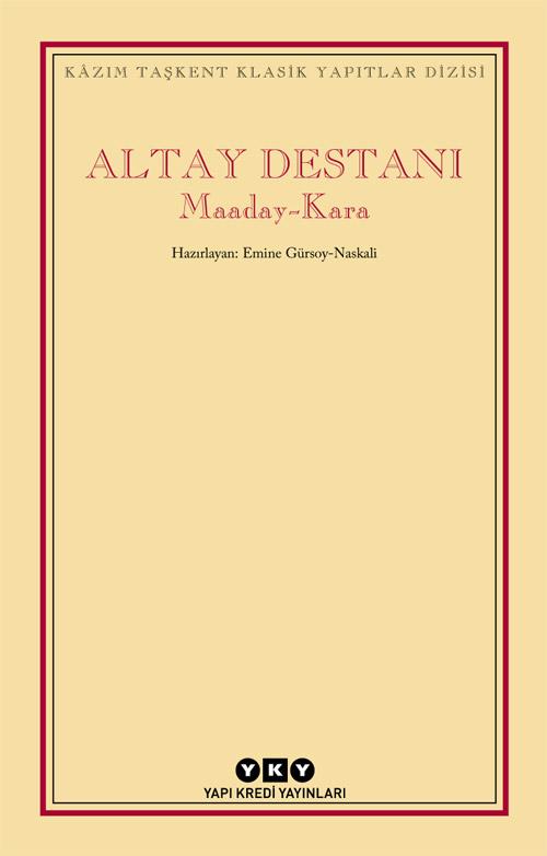 Altay Destanı / Maaday Kara