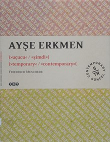 Ayşe Erkmen uçucu şimdi