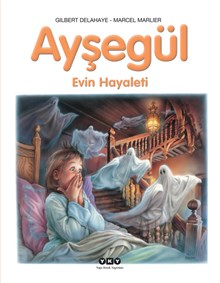 Ayşegül - Evin Hayaleti