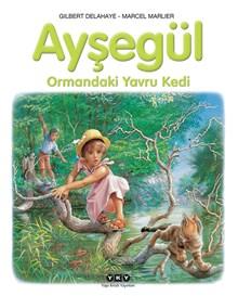 Ayşegül - Ormandaki Yavru Kedi