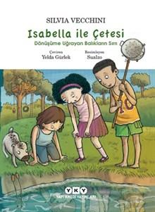Isabella ile Çetesi - Dönüşüme Uğrayan Balıkların Sırrı