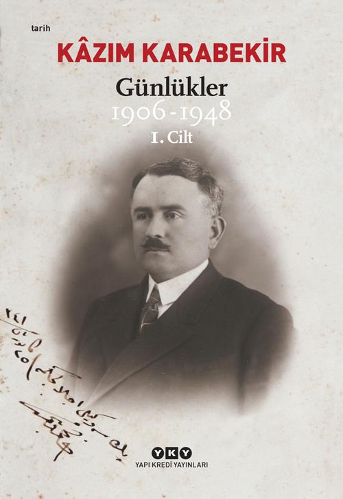 Günlükler (1906-1948) - Kâzım Karabekir (kutulu 2 cilt)