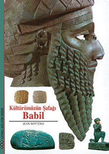 Kültürümüzün Şafağı Babil
