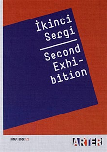 İkinci Sergi - Second Exhibition
