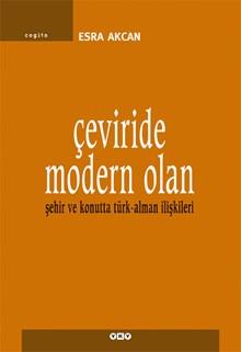 Çeviride Modern Olan - Şehir ve Konutta Türk-Alman İlişkileri