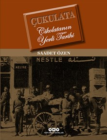 Çukulata - Çikolatanın Yerli Tarihi