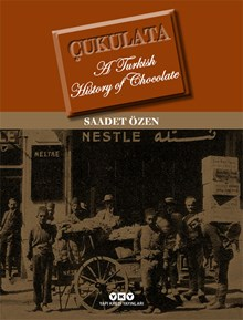 Çukulata - A Turkish History Of Chocolate