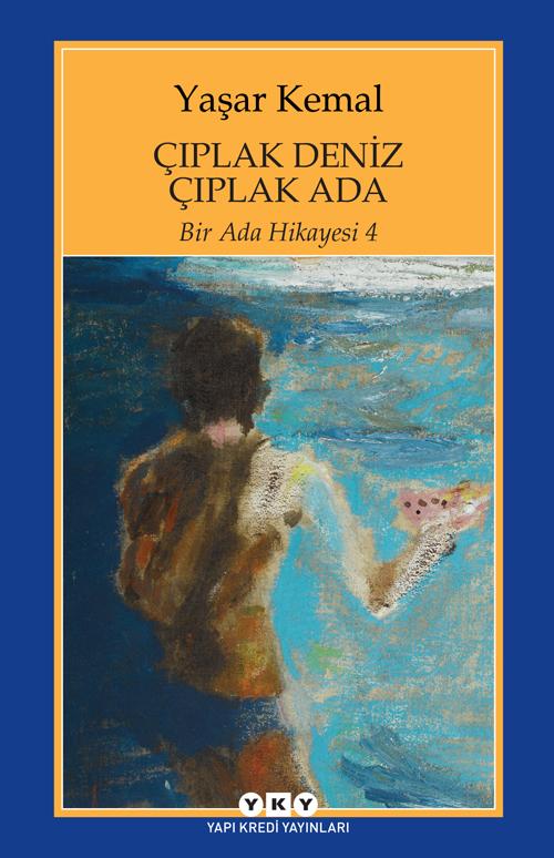 Çıplak Deniz Çıplak Ada / Bir Ada Hikayesi 4