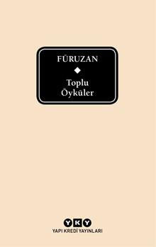 Füruzan - Toplu Öyküler