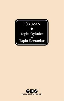Toplu Öyküler / Toplu Romanlar - Füruzan