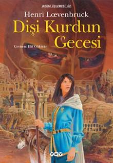 Dişi Kurdun Gecesi - Moïra üçlemesi - III. Kitap